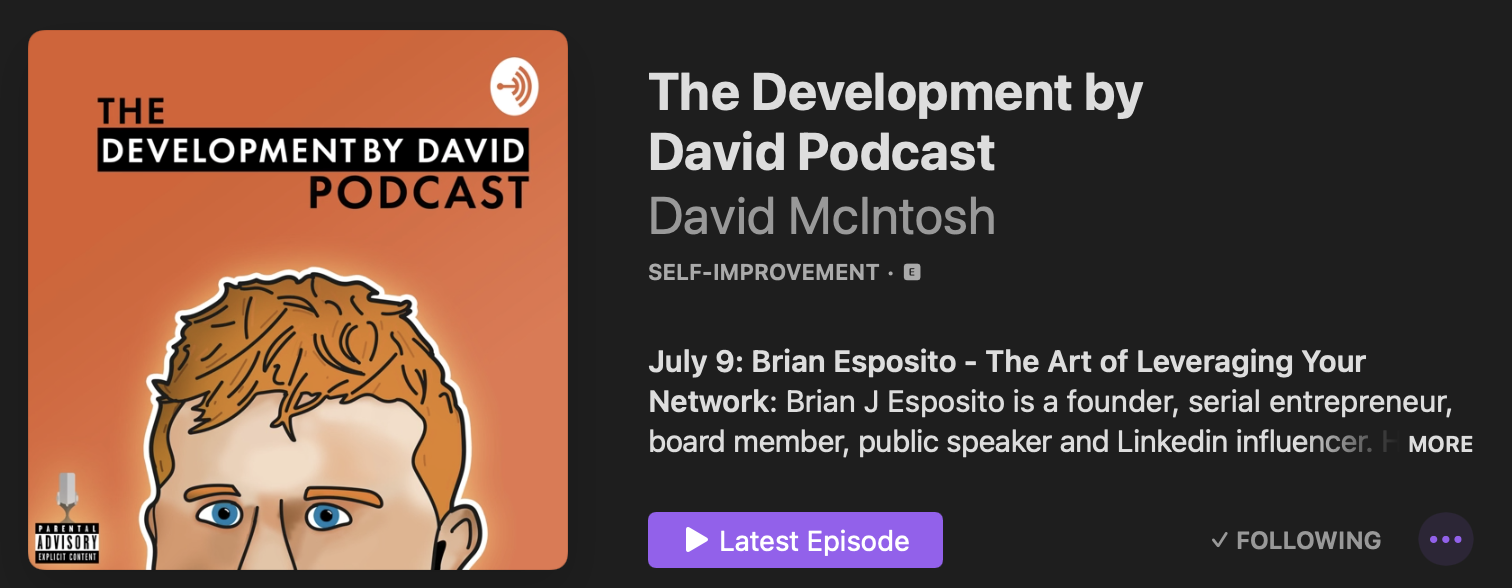 Brian Esposito - The Art of Leveraging Your Network  The Development by David Podcast